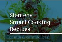Siemens Smart Cooking Recipes / Beautiful recipes to cook in your perfectly designed kitchen.