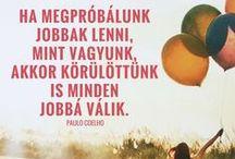 Pozitív idézetek / Légy pozitív! / Be positive! :)
