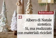 #natalesensibile / Idee, tutorial, mercatini per chi vuole organizzare un Natale all'insegna della sostenibilità