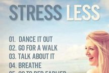 Stress & how to get rid of it