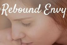 Rebound Envy / Inspiration for my book Rebound Envy, Book 2 in the Rebound Series.  Coming to Amazon January 2016.