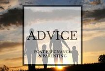 Post Pregnancy and Parenting Advice / advice for current parents on newborns, toddlers and children.