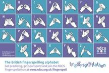 British Sign Language (BSL) / This board is about BSL signing. / by NDCS