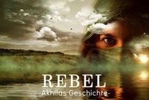 Rebel -Akhilas Geschichte-
