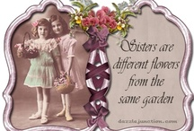 Friends and Sisters / by Sandra Fields Graham