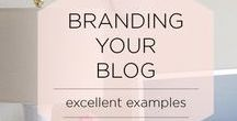 Branding for bloggers / How to brand your blog - or yourself