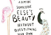 Our Beauty Philosophy / Beauty philosophy, beauty mottoes, inspiring beauty quotes