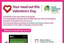 Valentines 2015 / After flowers or chocolates, the next big question that's usually on the agenda for Valentine's Day is where to go for that romantic meal? No matter where they decide, our campaign is designed to encourage consumers to keep hygiene standards in mind when they decide where to eat out.