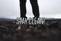 """Stay clean! / Du schaffst das! Weiter so! Tipps und Tricks um """"clean"""" zu bleiben."""