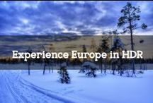 Experience Europe in HDR / We all want to go out on an adventure, explore a bit and travel wherever the road takes us. But now that you're here, staring at your computer screen, let's first experience Europe in HDR!