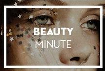 Beauty Minute / Our favorite beauty tips & products