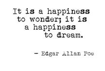 Quotes:Edgar Allan Poe / Edgar Allan Poe quotes.one of my all time favorite writers. Always has been. Some fave quotes...