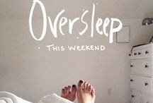 Simply Weekend Dreamin' / Get the most out of your favorite 2 days of the week...