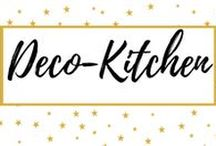 Deco-Kitchen / Kitchen deco ideas and trends