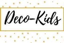 Deco-Kids / Kids spaces deco ideas and trends