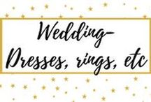 Wedding: dresses, rings, etc. / Wedding dresses, rings and other trends and ideas