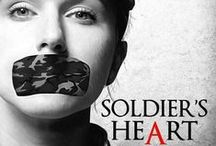 Soldier's Heart (2014) / By Tammy Ryan; directed by John J. Wooten. A devoted mother leaves her son behind to defend the country she loves. When her commanding officer becomes her assailant, she returns home to face her greatest test, bringing back more than she bargained for.