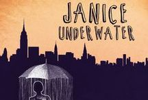 Janice Underwater (2014) / By Tom Matthew Wolfe; directed by Jade King Carroll. Janice has a sneaking suspicion that she is losing her mind. While waiting for the results of genetic testing that could confirm her fears, Janice struggles to keep it together. With the help of an attractive super, a devoted brother and visions of the parents who went mad before her, will she find her way home?