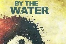 By the Water (2015) / By Sharyn Rothstein; directed by Adam Immerwahr. Hurricane Sandy wields its force upon the home of Marty and Mary Murphy, threatening to destroy not only the life they have built together but the neighborhood that they grew up in. Will Marty manage to save his neighborhood and his home, or are the secrets unearthed by the storm too powerful to overcome?