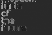 Font Sunday - Fonts of the future / 2 December 2012 - A collection from people's contributions to The Design Museum's #FontSunday fun on twitter.