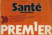 Santé Magazine en couverture ! / Du premier numéro au tout dernier, voici toutes les couvertures de votre magazine santé préféré !