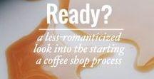 Coffee Shoppe / Setting up a coffee shop business. Equipment, interior design ideas, location, budget.
