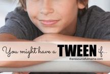 Tweens & Teenagers
