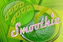 °Good Food°  °Smoothie°
