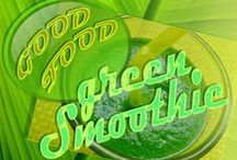 °Good Food°  °Green Smoothie°
