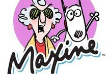 Maxine (comic) / When Hallmark launched Shoebox in 1986, nobody knew that the crabby character gracing the covers of a few Shoebox cards would become a celebrity.  But it didn't take long to see that Maxine's irreverent quips about aging, the workplace, retirement, political correctness, and of course sex (or the lack of it) had struck a chord. / by Cilade