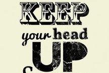 Words to remember! / Hier haal ik mijn inspiratie uit!