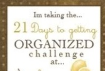 Organize It!   / by Lori Castagnola