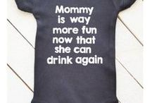 Funny Baby Onesies / Funny Baby Onesies!  Lots of cute onesies for baby boys and girls.