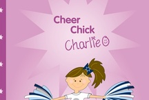 The Books / The first of the Cheer Chick Charlie book series was released in June 2012.  The series is about 10-year-old Charlie Chance whose dream is to become a cheerleader.  With a whole lot of spirit, a big bunch of determination, and a little bit of help from the people around her, Charlie inches closer and closer to fulfilling her dreams.  Follow Charlie's cheerleading journey as she cheers for sport, and leads through life.