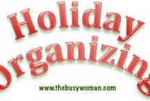 Holiday Organizing, Stories, Info