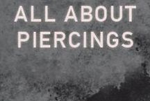 All About Piercings / Diagrams, guides, and ideas for your next piercing.