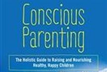 Conscious Parenting / Inspiration for Raising Healthy and Happy Children through Organic Plant-Sourced Living Nutrition, Holistic Education, Media Responsibility, and Wellness.