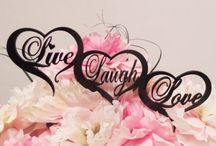 ❇Live ✨ Laugh ✨ Love❇ / by ❤❤ Diana Mayfield ❤❤