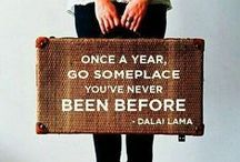 Travel Quotes / Inspiring words for and from individuals with a true passion for travel.