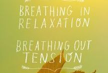 Pranayama / Get Radiant Through Breath / by Radiantly Alive Yoga