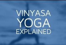 Vinyasa Flow Yoga / Learn to Flow - One Breath, One Movement / by Radiantly Alive Yoga