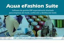 Aqua eSolutions Textil / #AquaeSolutions desarrolla Software de gestión #ERP especialmente diseñado para el Sector Textil, moda, confección y distribución textil, #AquaeFashion. #SoftwareTextil #SoftwareTiendaRopa #ERPTextil