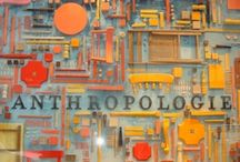 ANTHROPOLOGIE / My very FAVORITE store !  Each store has an amazing design team  that can do wonders with the most unusual materials.  / by Pamela Armas