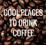 Cool Places To Drink Coffee / Where's your favourite place to drink coffee? You won't know until you see these pins! Click follow board to get inspired