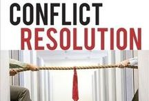 Conflict Resolution / Conflict Resolution for children, parents, teachers, employers, employees, and couples.