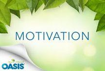 Motivation / At Oasis juice, we believe that having a healthier lifestyle increases personal well-being. We hope to keep you motivated! / Chez jus Oasis nous avons la conviction que de saines habitudes de vie contribuent au mieux-être de tous. Nous espérons vous garder motivés!