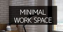 Office Space / Minimalistic office and home work spaces