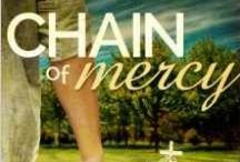 Chain of Mercy - A Novel / Chain of Mercy (Coming Home Series Book 1)