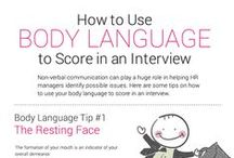 Body Language / Everything you need to know about body language; and how it can help you secure that eluisive job!