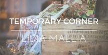 ♥ Temporary corner with Lidia Mallia ♥